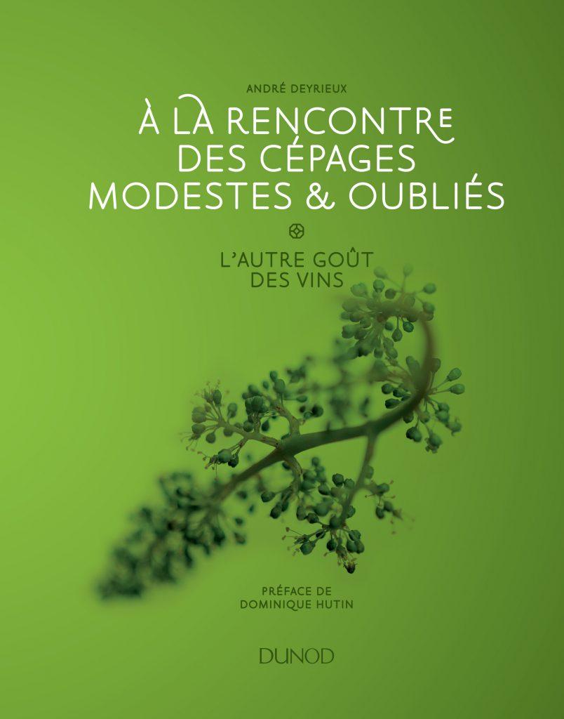 Review: André Deyrieux, Cépages Modestes & Oubliés