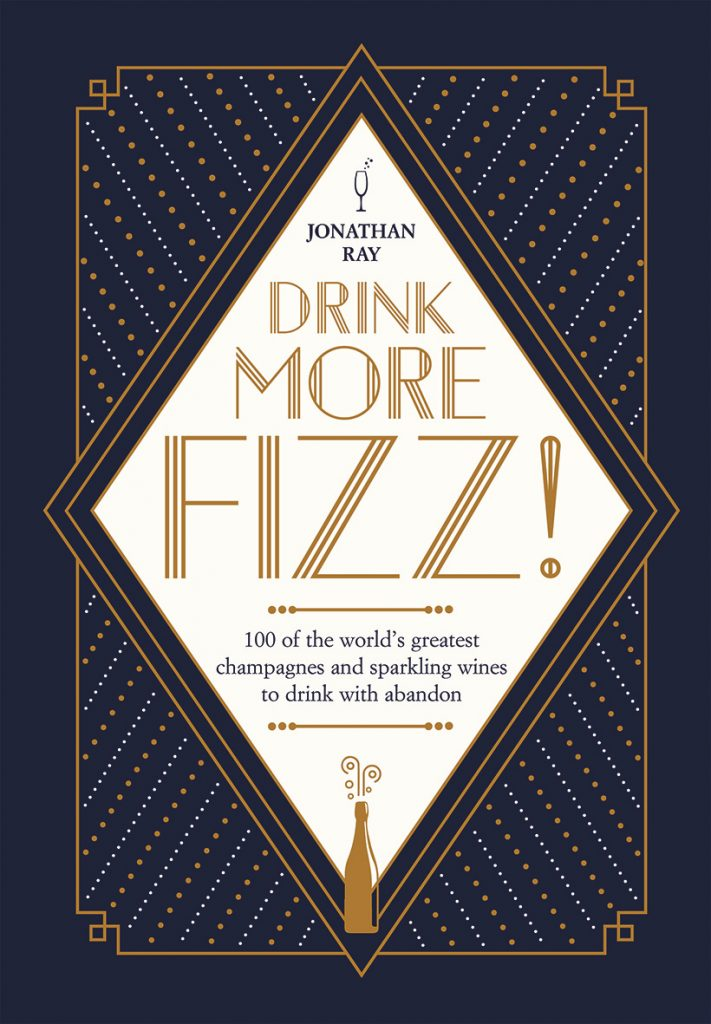 Jonathan Ray bubbles over with 'Drink More Fizz'