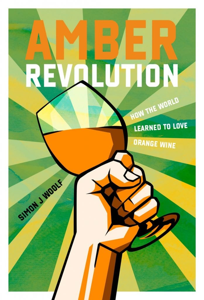 Book review – Amber Revolution: How the world learned to love orange wine