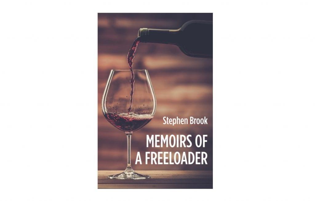Memoirs of a Freeloader: Stephen Brook's vinous highlights