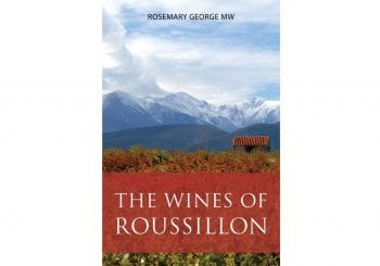 The wines of Roussillon by Rosemary George MW